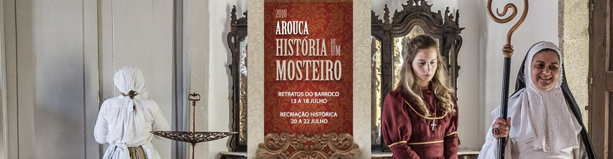 Arouca – História de um Mosteiro